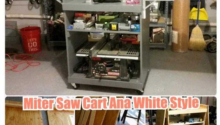 DIY Miter Saw Cart: Ana White Style