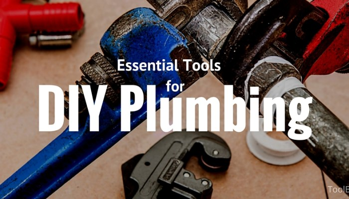 11 Essential Tools for DIY Plumbing
