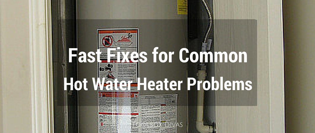 Water Heater Problems >> Fast Fixes for Common Hot Water Heater Problems - ToolBox ...