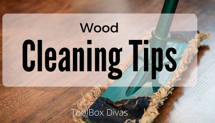 Tricks To Treating Wood: Wood Cleaning Tips