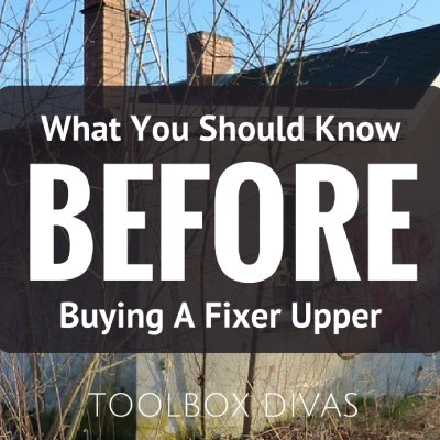 What Every DIYer Needs To Know BEFORE Buying A Fixer Upper