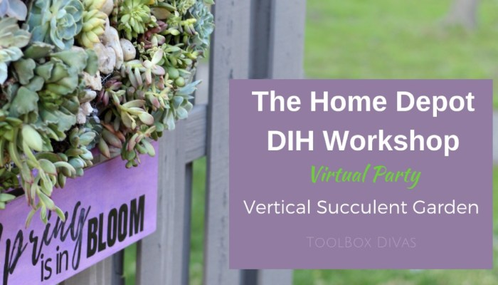 Vertical Succulent Garden: Virtual Party with The Home Depot