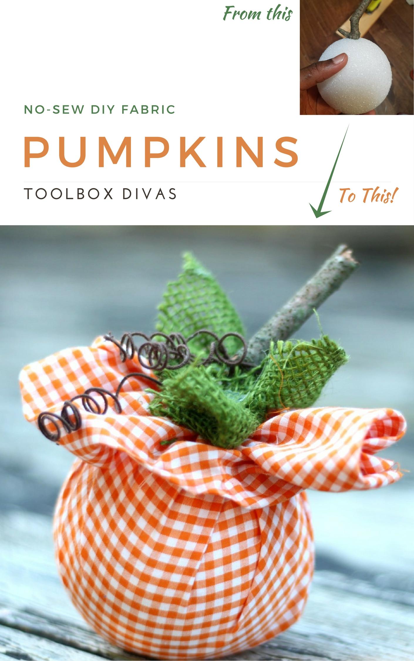 DIY No Sew Pumpkin Hack. Quick easy weekend craft project #Fall #Nosew #Pumpkins #ToolboxDivas