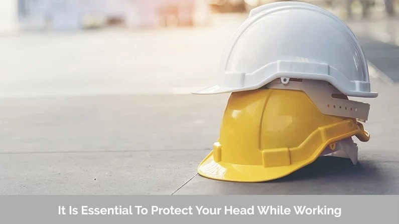 Protect Your Head While Working