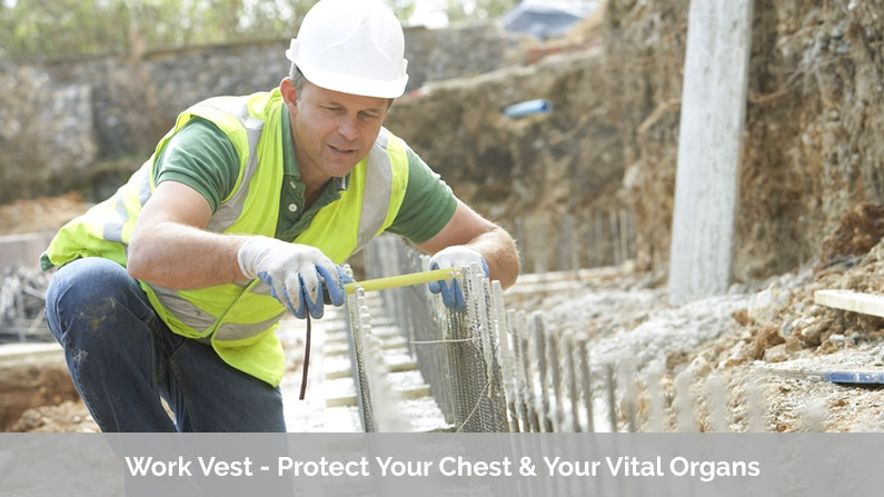 Work Vest - Protect Your Chest & Your Vital Organs