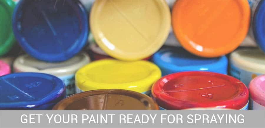 get your paint ready for spraying