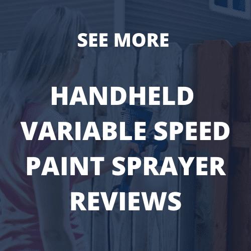 Variable speed handheld paint sprayers reviews