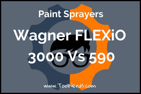 Wagner 3000 vs 590