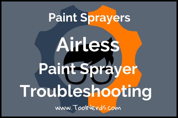 Airless-Paint-sprayer-troubleshooting