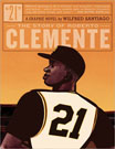 21 The Story of Roberto Clemente