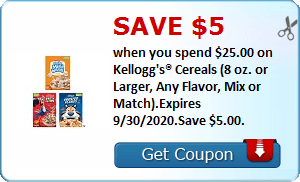 Save $5.00 when you spend $25.00 on Kellogg's® Cereals (8 oz. or Larger, Any Flavor, Mix or Match).Expires 9/30/2020.Save $5.00.