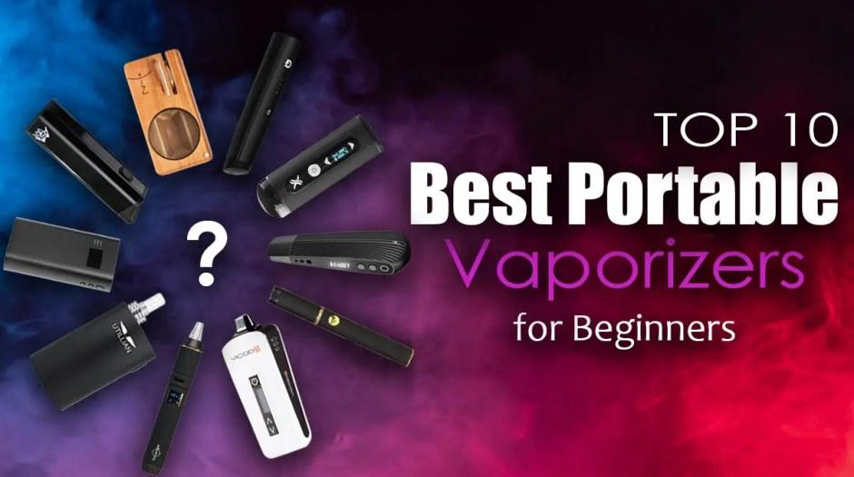 Top 10 Best Portable Vaporizers For Beginners