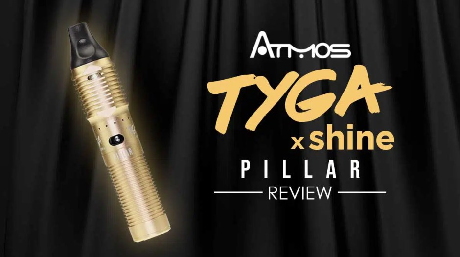 Atmos Tyga X Shine Pillar Review