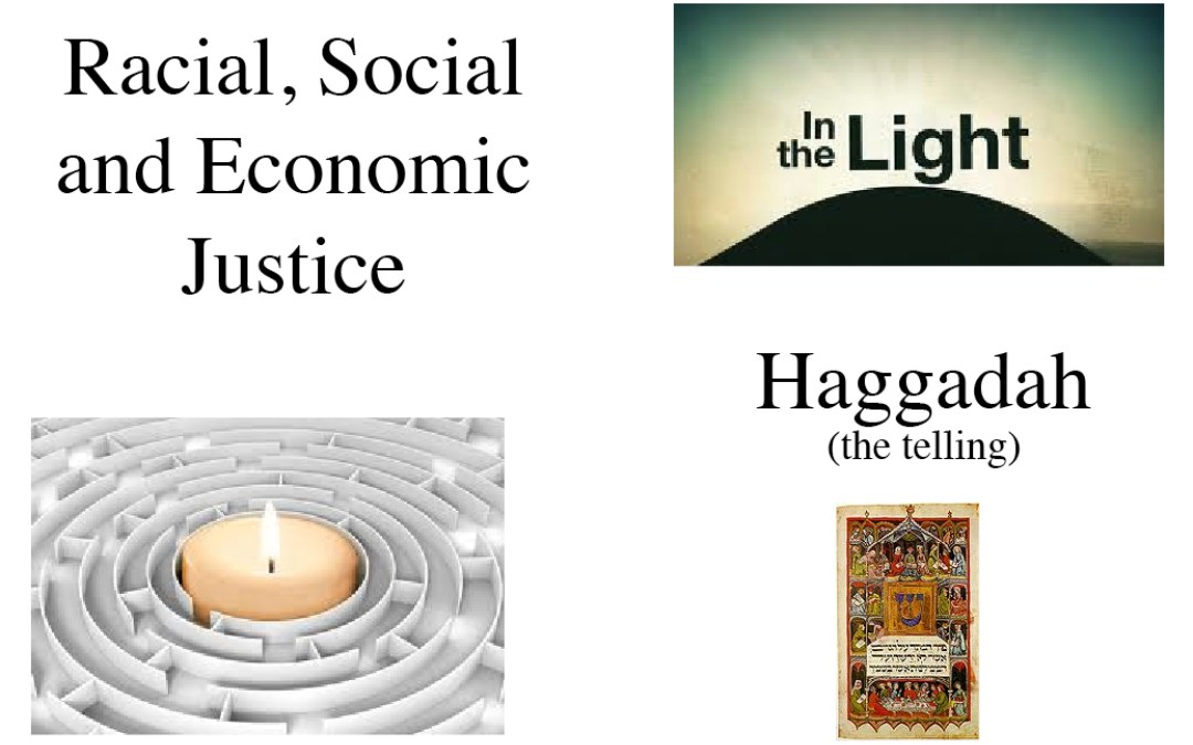 Racial, Social and Economic Justice Haggadah