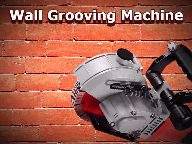 Wall Grooving Machine