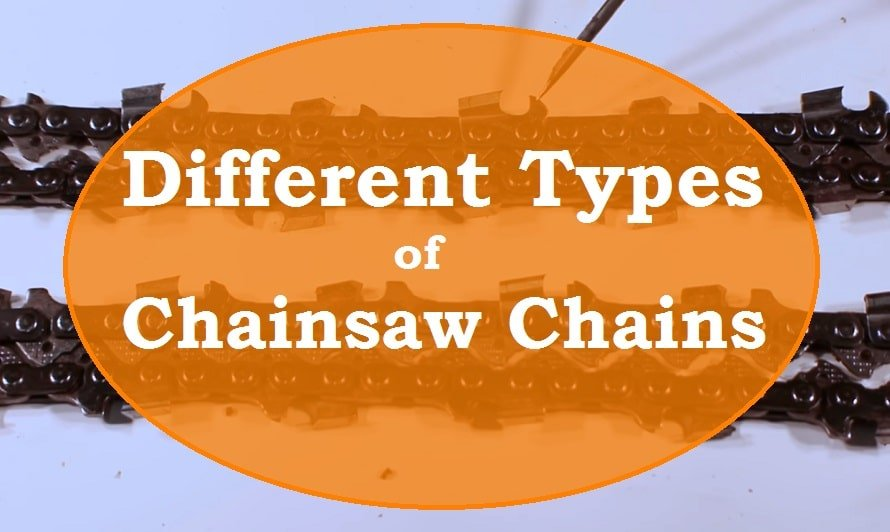 Different Types of Chainsaws Chains