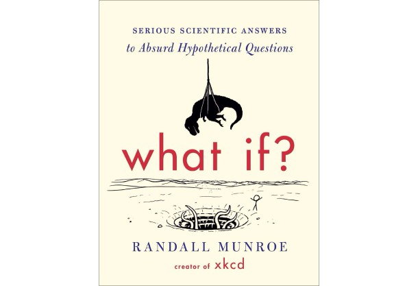 What If? by Randall Munroe.