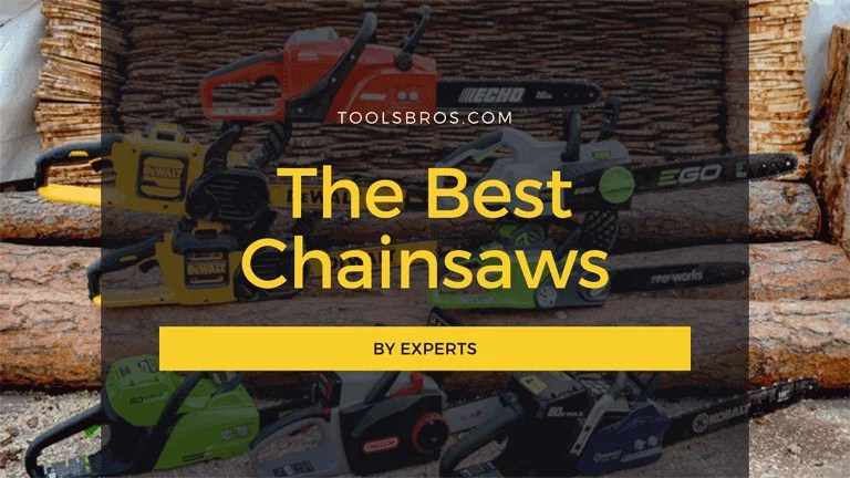 The Best Chainsaws in 2020 - By Experts