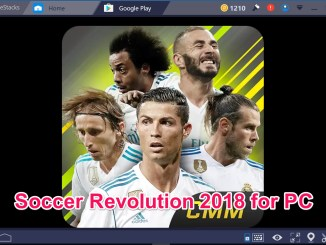 Soccer Revolution 2018 3D Player for PC Windows 10