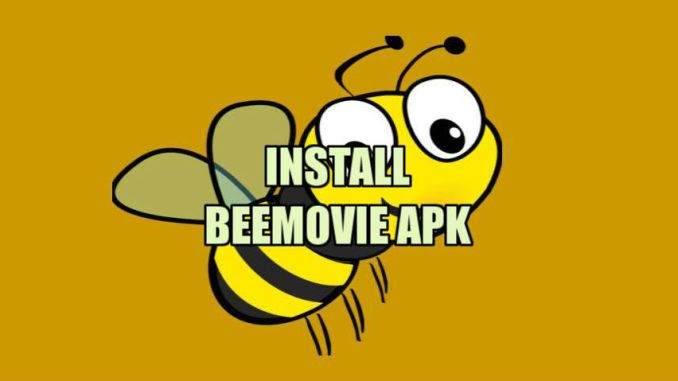 BeeMovie Apk