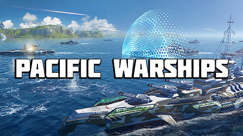 Pacific Warships: Epic Battle for PC