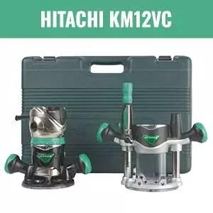 Hitachi KM12VC Variable Speed Fixed Plunge Base Router Kit