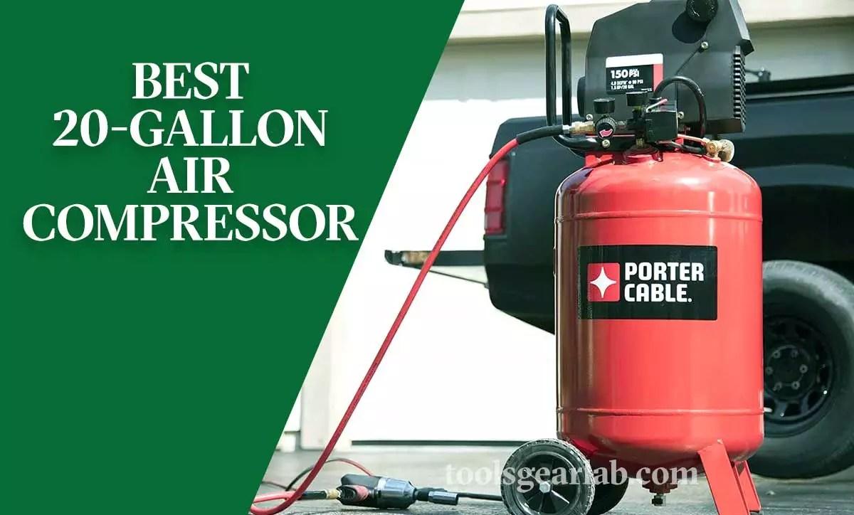 best 20 gallon air compressor