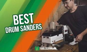 Best Drum Sander Reviews