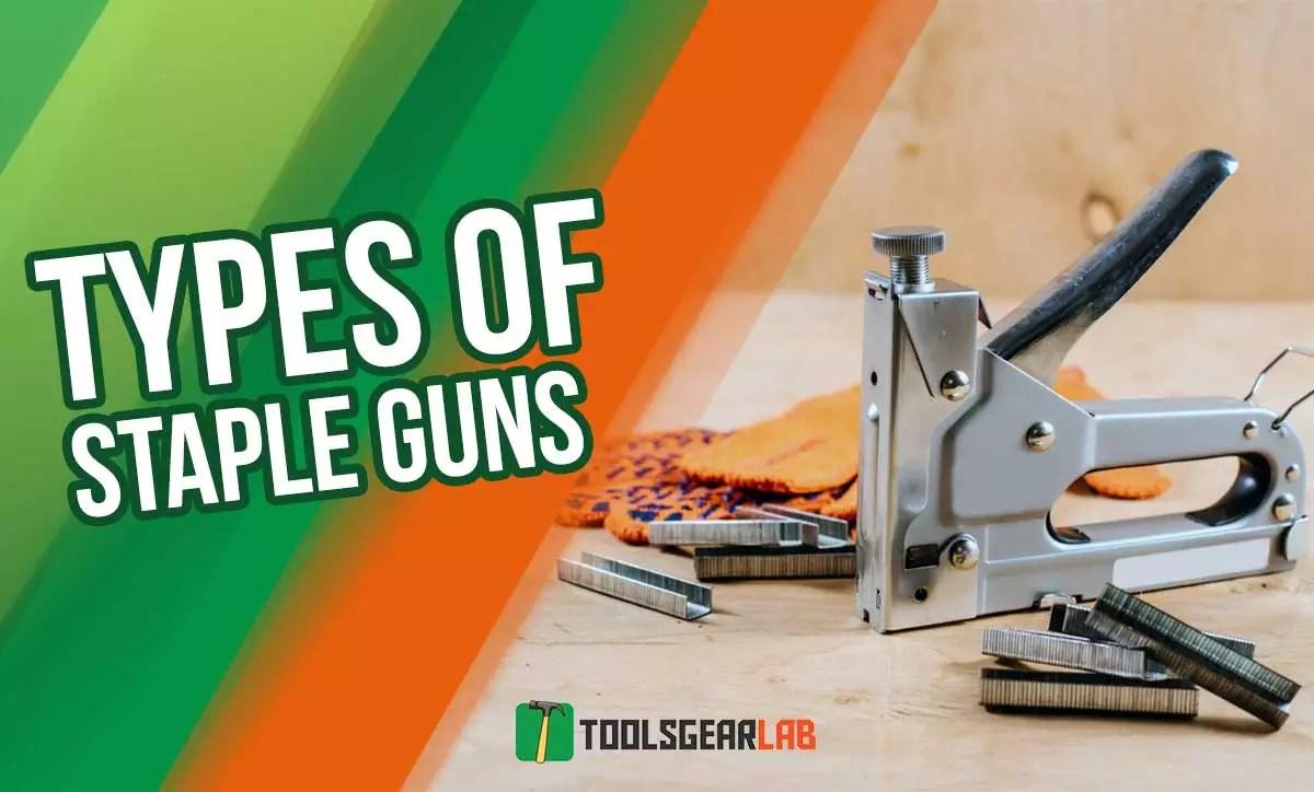Types of Staple Guns