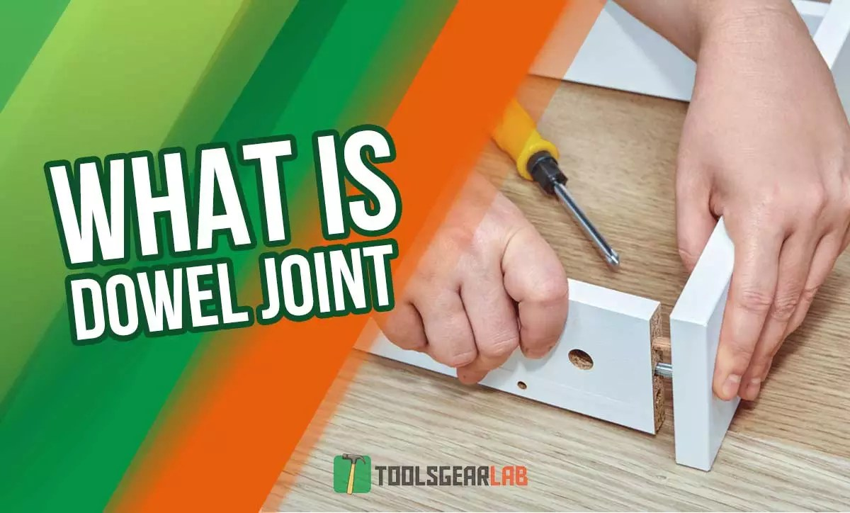 What Is A Dowel Joint