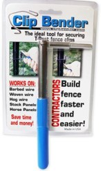 The Clip Bender Ultimate Fencing Tool