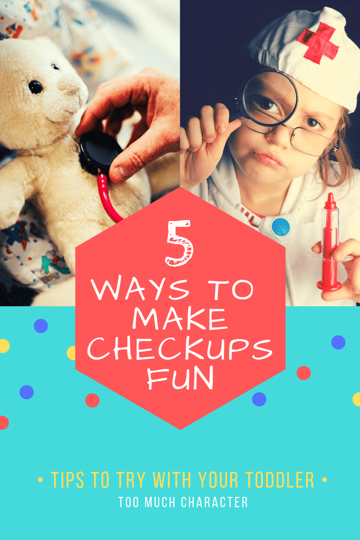 How to Make Checkups Fun For Toddlers