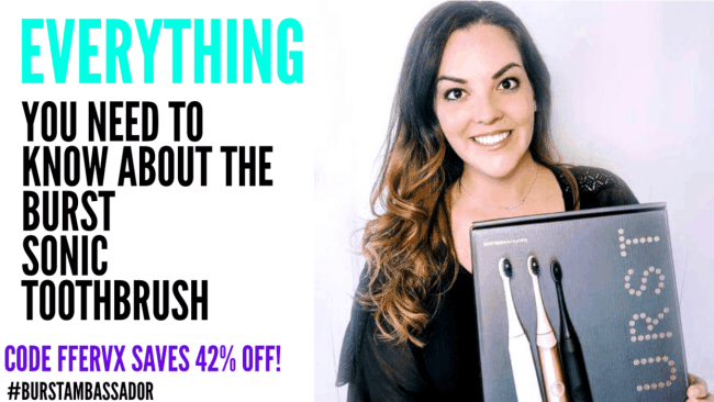 BURST toothbrush review