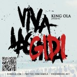 King Ola presents Viva Las Gidi