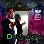 D-Black – Intoxicated Feat. X.O Senavoe & Anderson