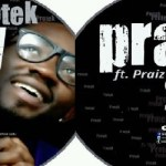 Protek ft Praiz – Pray