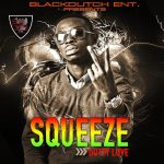 Squeeze-Dutty Love