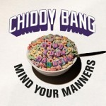 Chiddy Bang – Mind Your Manners