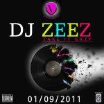 DJ Zeez -Take It Easy