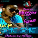 Klever Jay – Sme Sme Feat Faze