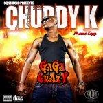 Chuddy K – Gaga Crazy