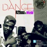 R2Bees – Dance ft Wizkid