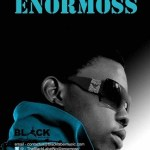 Enormoss – Mo' Bad Gan feat. AdeMola