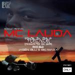 Mc Lauda – Forever [Tribute To Dagrin] ft Jasën Blu & Big Maxx