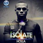 Isolate – Holla