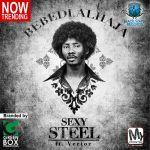 VIDEO: Sexy Steel – Bebedi Alhaja ft Vector