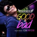 B.O.U.Q.U.I – Good & Bad ft Obiwon