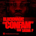 Video: Blackmagic – Confam ft Sasha P.