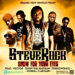 Steve Rock – Show For Your Eyes Ft Vector, Terry Tha Rapman, Pherowshuz, Morell & Cartiair
