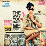 Zinny – The Way You Make Me Feel Ft Spotlyt